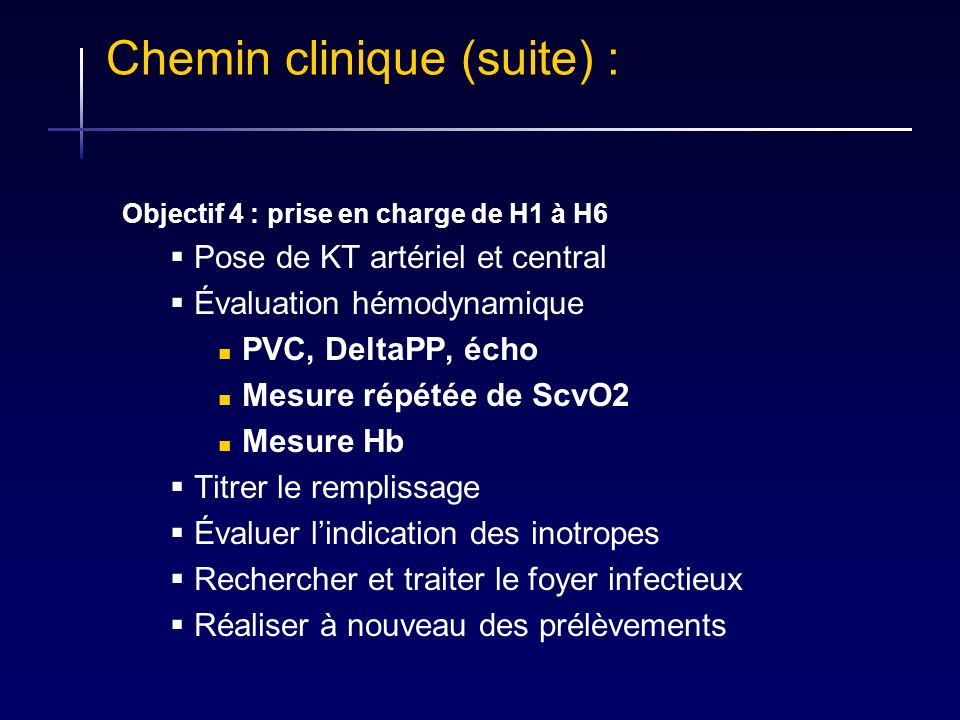 Chemin clinique (suite) :