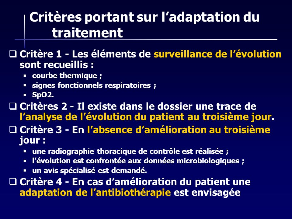 Critères portant sur l'adaptation du traitement