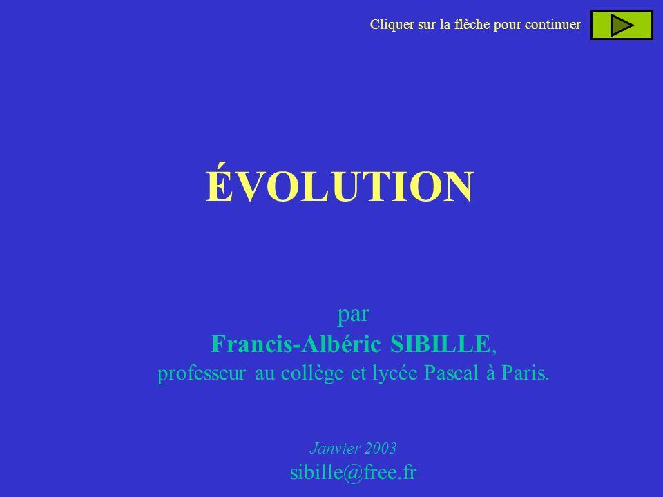 ÉVOLUTION par Francis-Albéric SIBILLE,