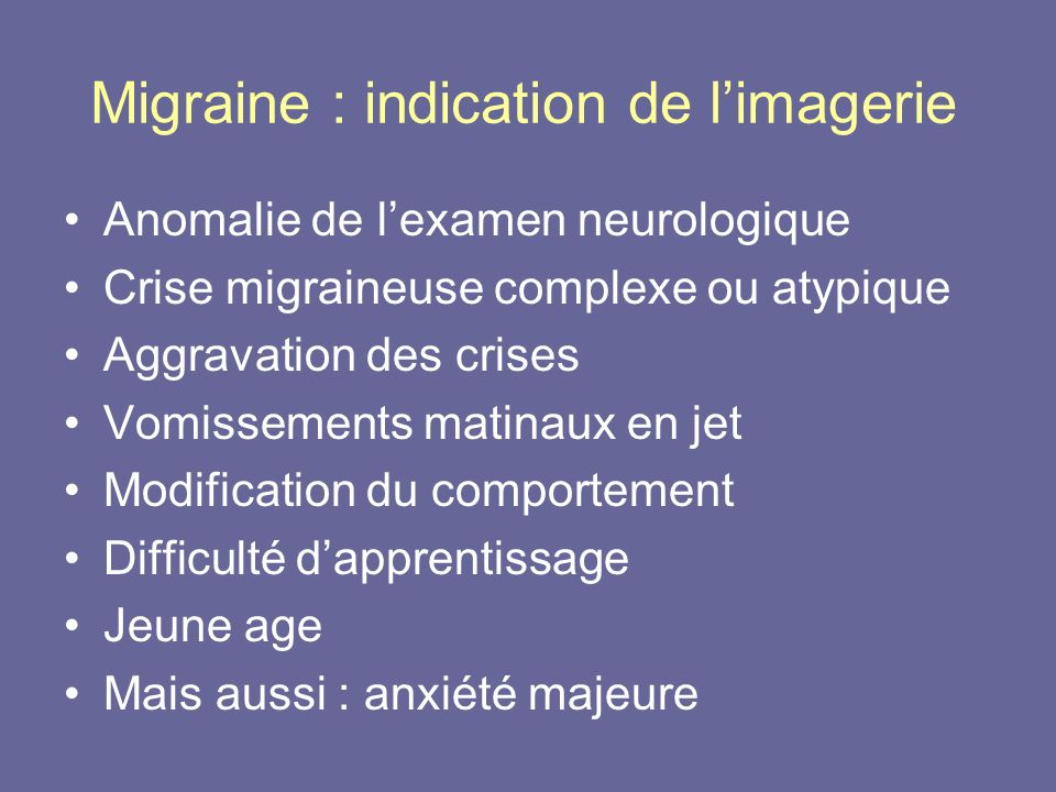 Migraine : indication de l'imagerie