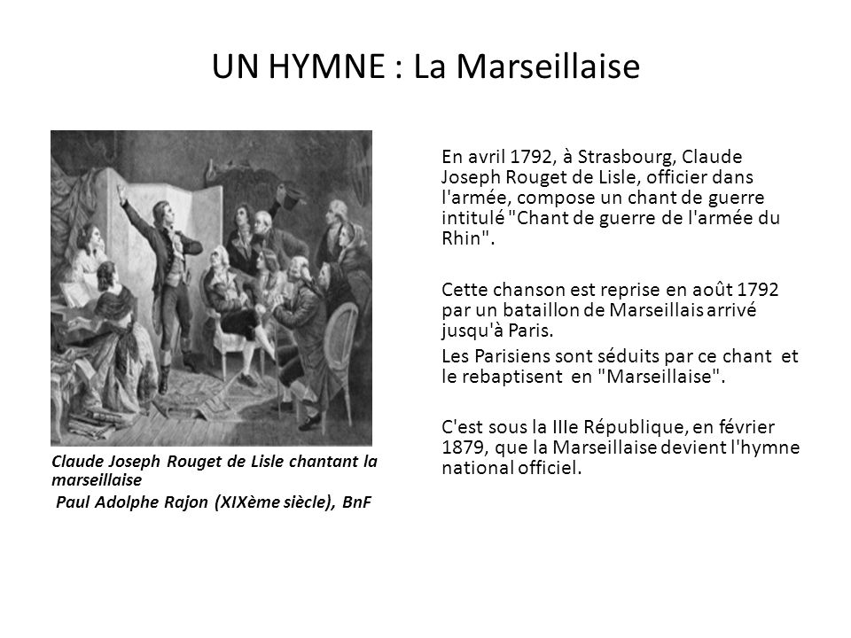 UN HYMNE : La Marseillaise