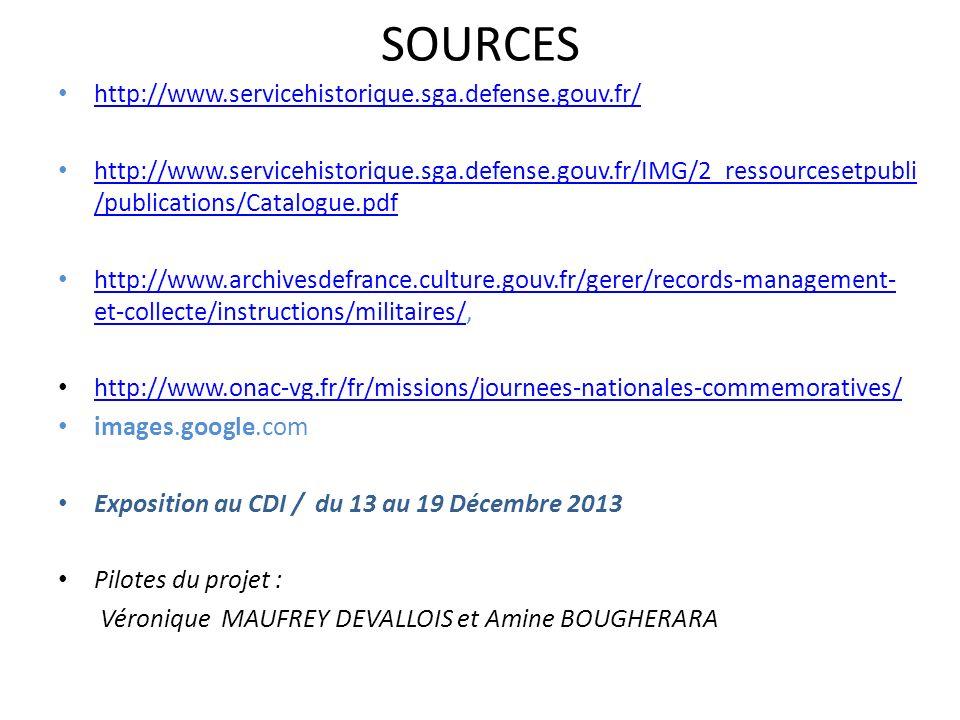 SOURCES http://www.servicehistorique.sga.defense.gouv.fr/