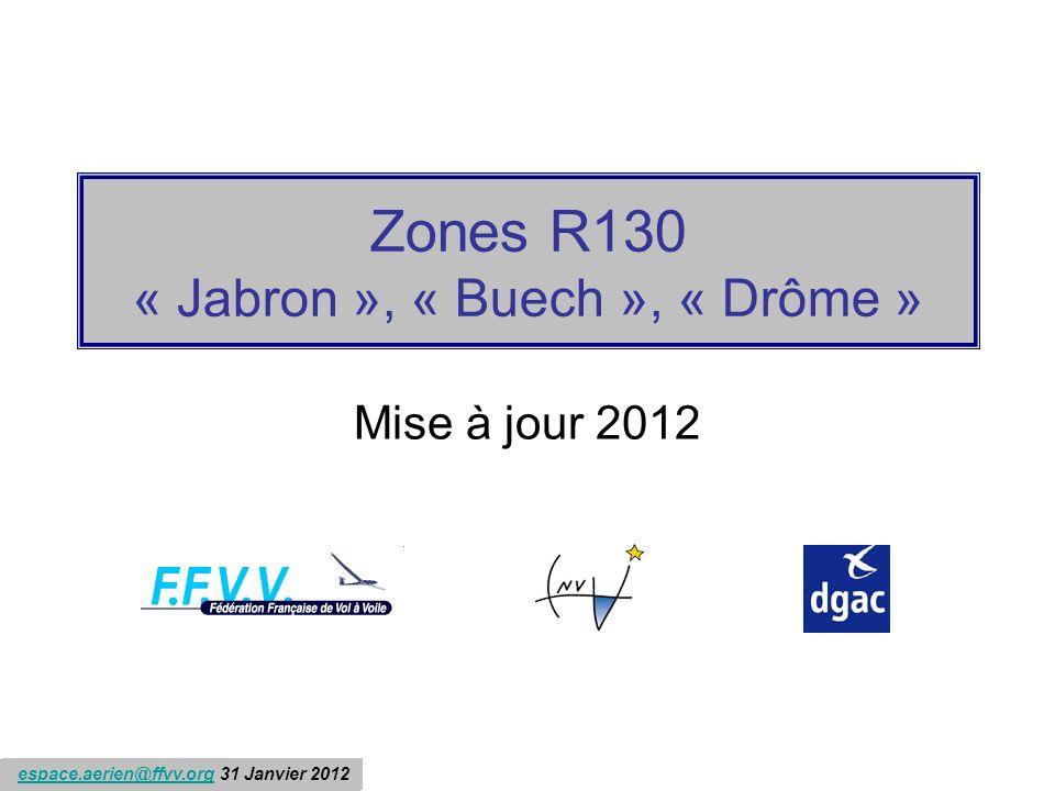 Zones R130 « Jabron », « Buech », « Drôme »