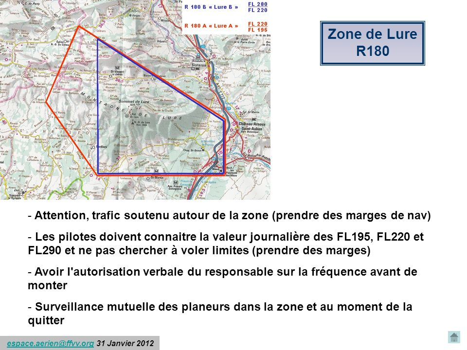 Zone de Lure R180. Attention, trafic soutenu autour de la zone (prendre des marges de nav)