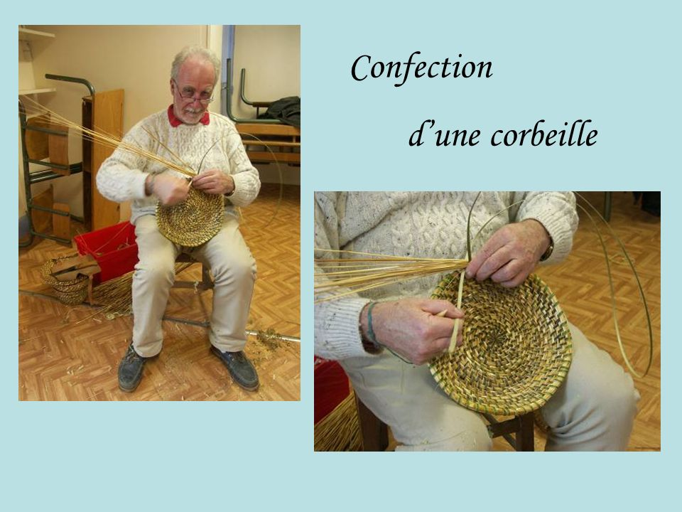 Confection d'une corbeille