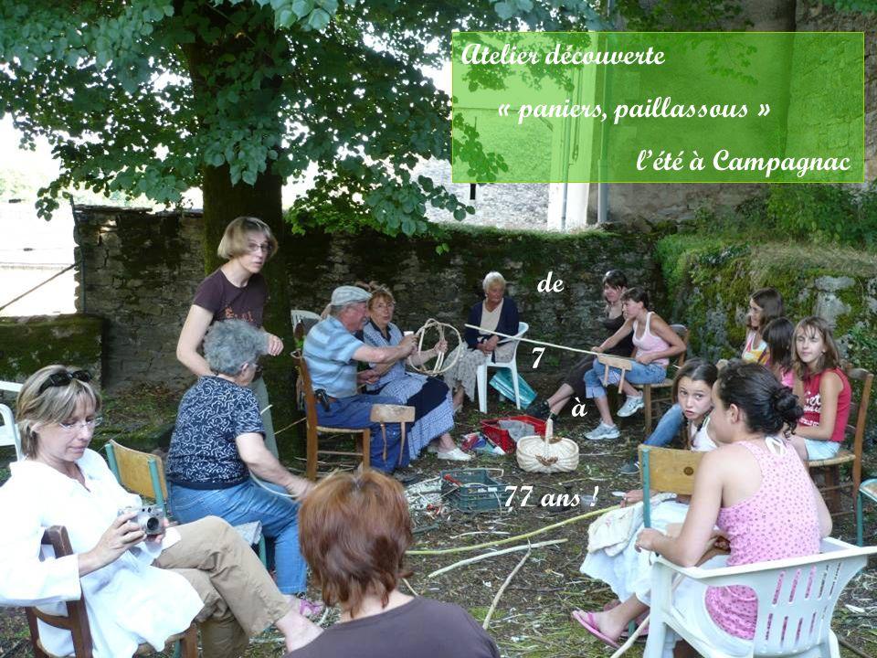 Atelier découverte « paniers, paillassous » l'été à Campagnac de 7 à 77 ans !