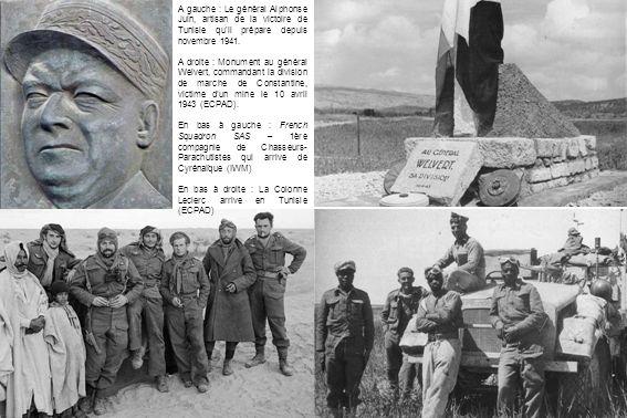 A gauche : Le général Alphonse Juin, artisan de la victoire de Tunisie qu il prépare depuis novembre 1941.