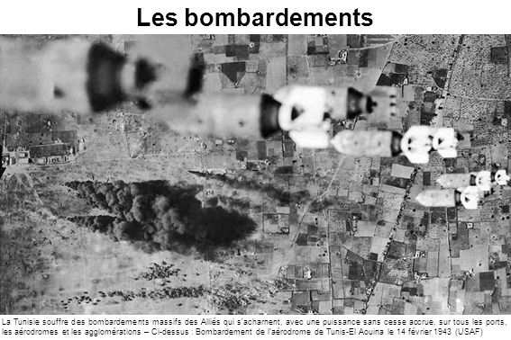Les bombardements –