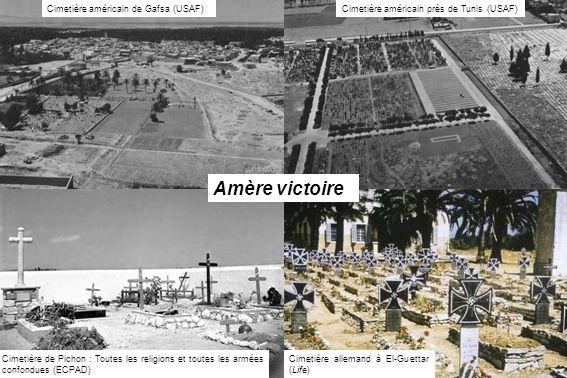 Amère victoire Cimetière américain de Gafsa (USAF)