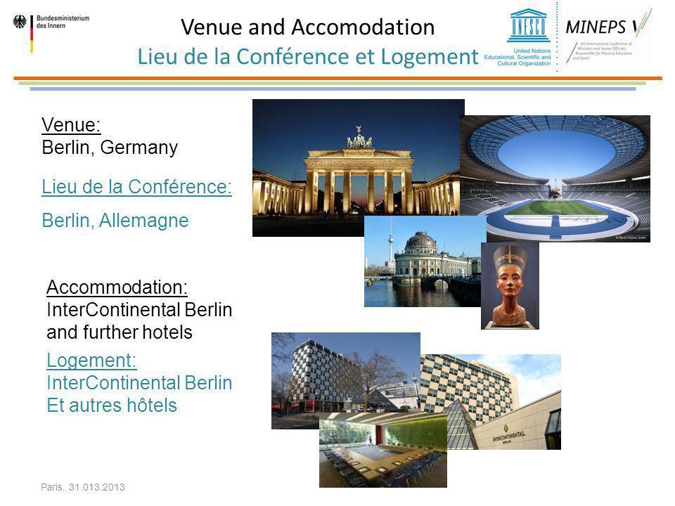 Venue and Accomodation Lieu de la Conférence et Logement