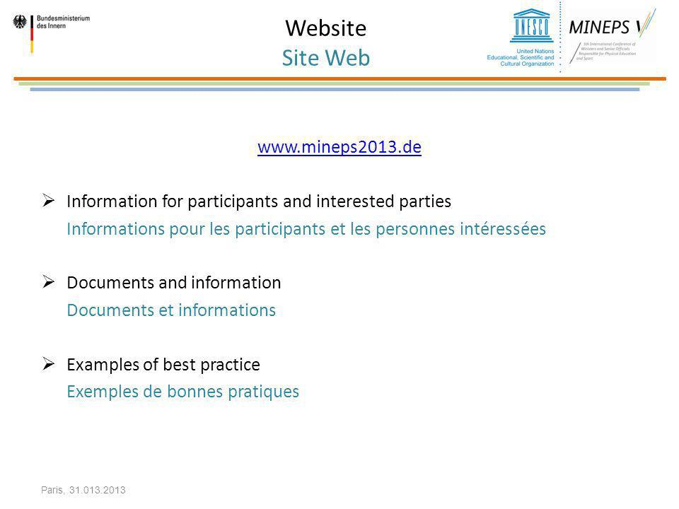 Website Site Web www.mineps2013.de. Information for participants and interested parties.