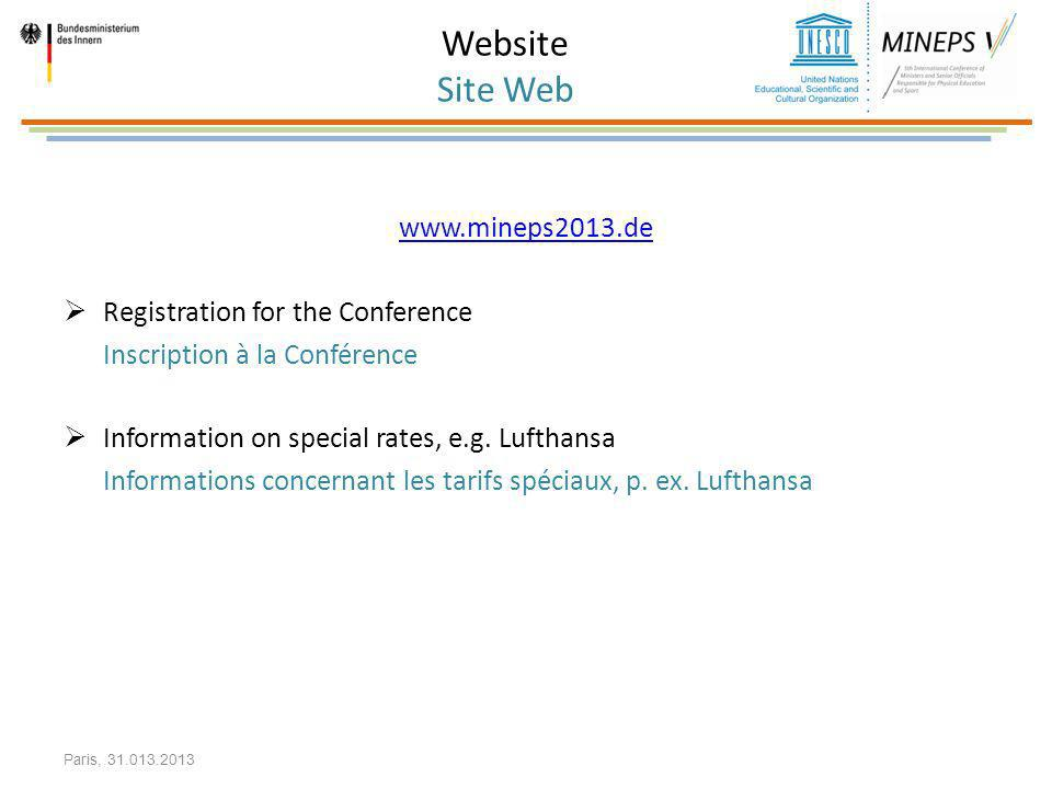 Website Site Web www.mineps2013.de. Registration for the Conference. Inscription à la Conférence.
