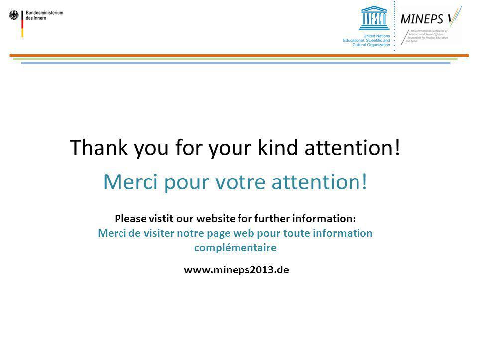 Thank you for your kind attention! Merci pour votre attention!