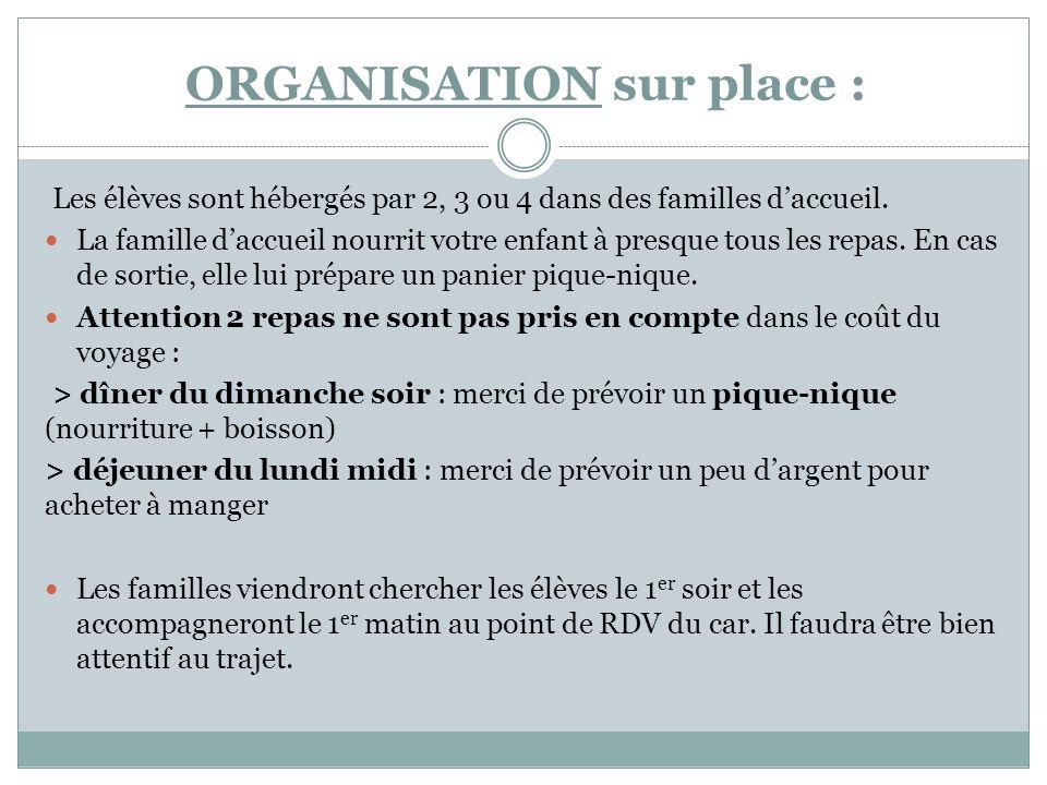ORGANISATION sur place :