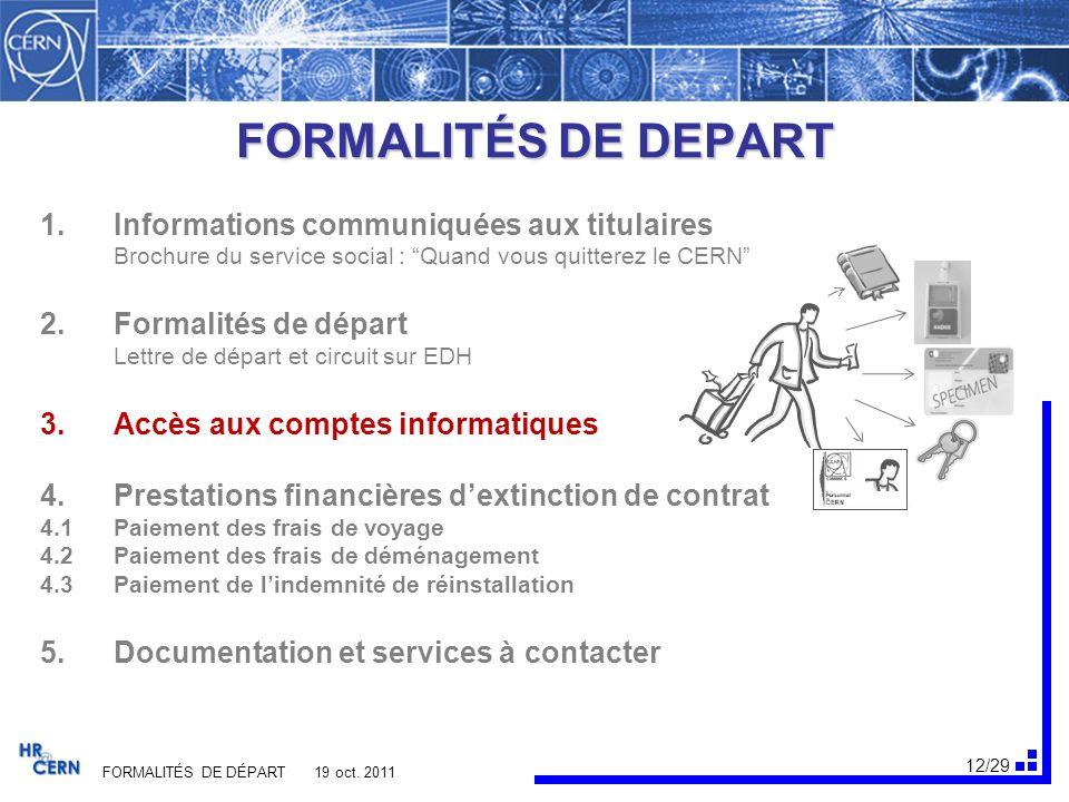 FORMALITÉS DE DEPART Informations communiquées aux titulaires