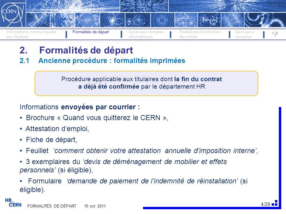 2. Formalités de départ 2.1 Ancienne procédure : formalités imprimées