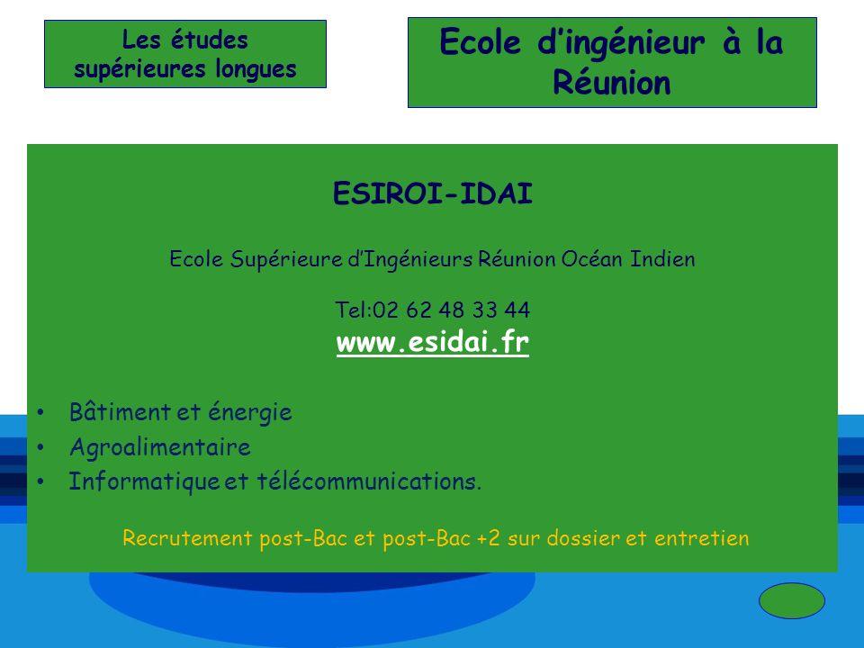 Les études supérieures longues Ecole d'ingénieur à la Réunion
