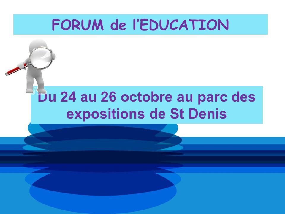 Du 24 au 26 octobre au parc des expositions de St Denis