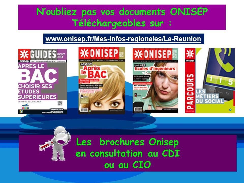 N'oubliez pas vos documents ONISEP Téléchargeables sur :