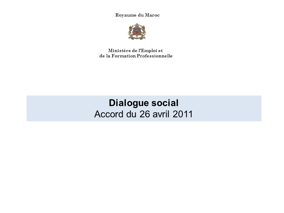 Dialogue social Accord du 26 avril 2011