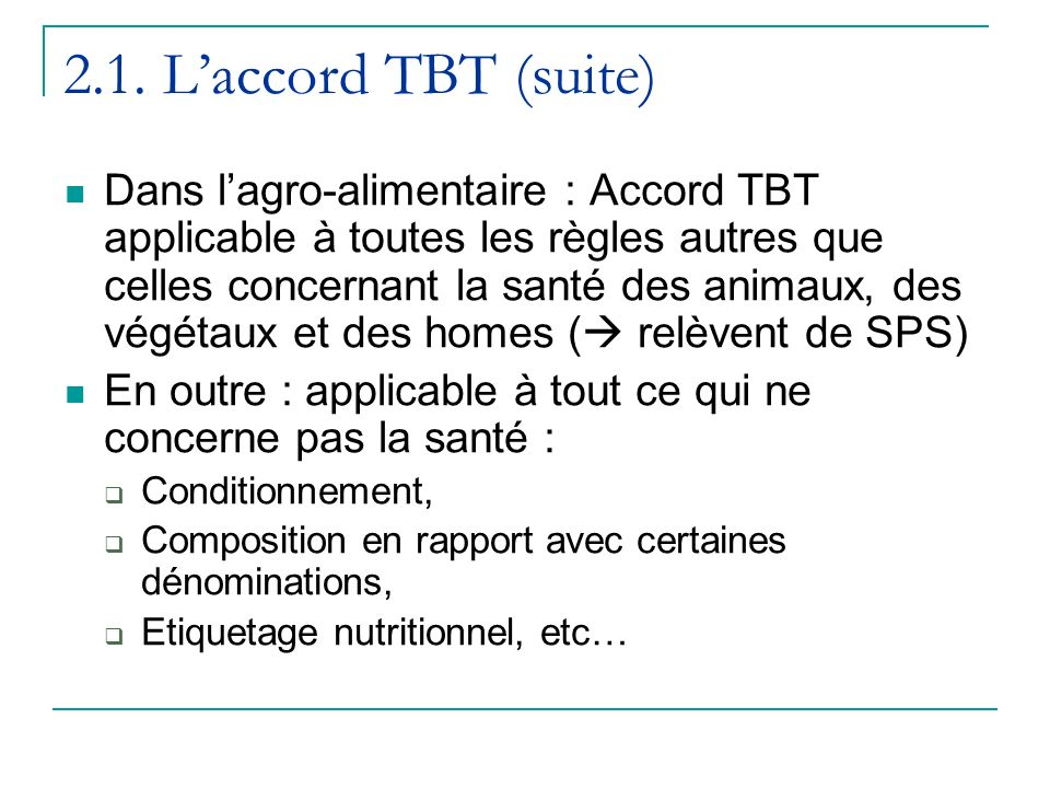 2.1. L'accord TBT (suite)