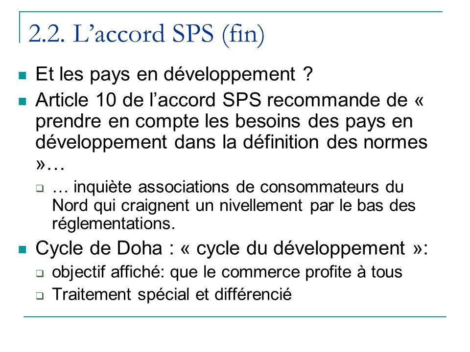 2.2. L'accord SPS (fin) Et les pays en développement