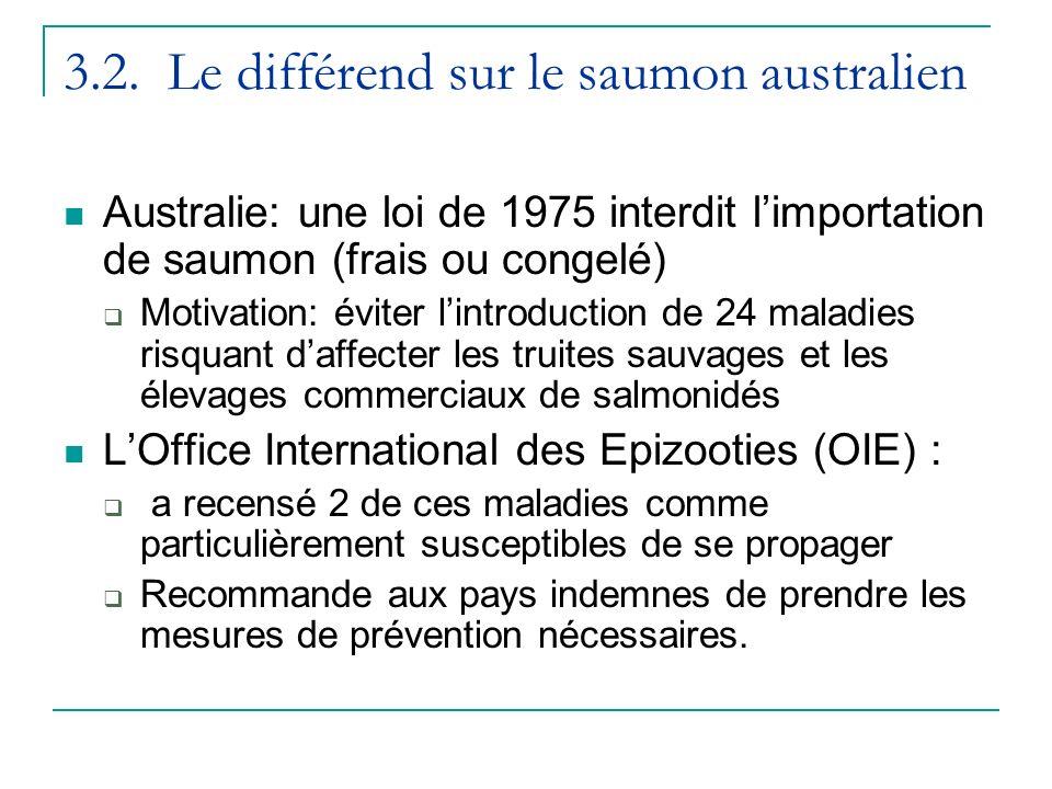 3.2. Le différend sur le saumon australien