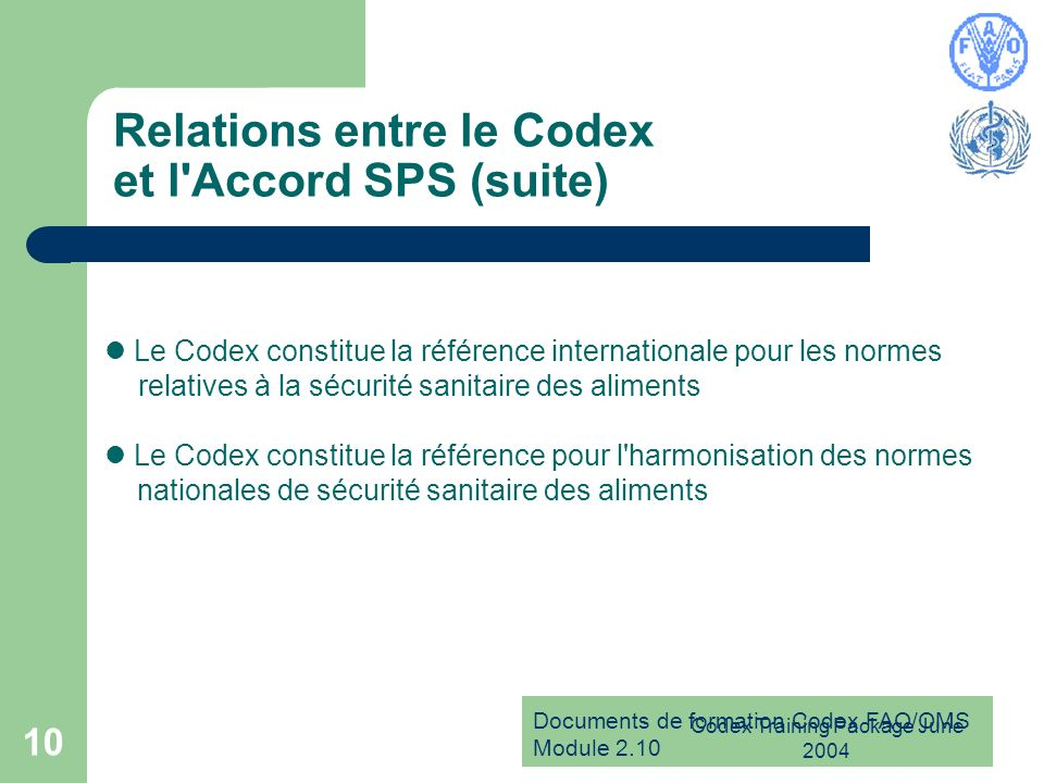 Relations entre le Codex et l Accord SPS (suite)