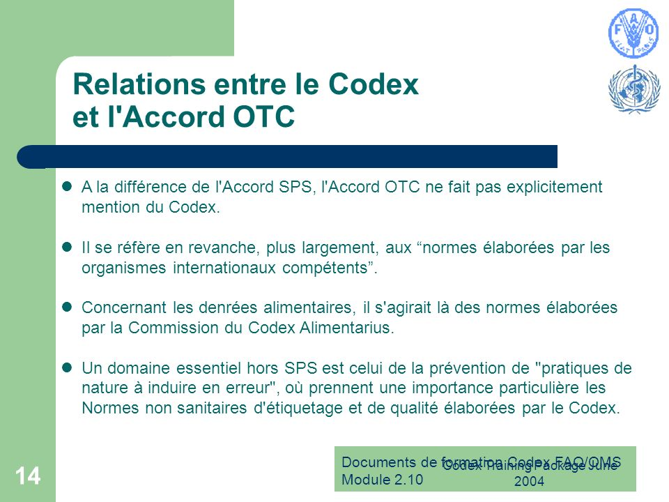 Relations entre le Codex et l Accord OTC