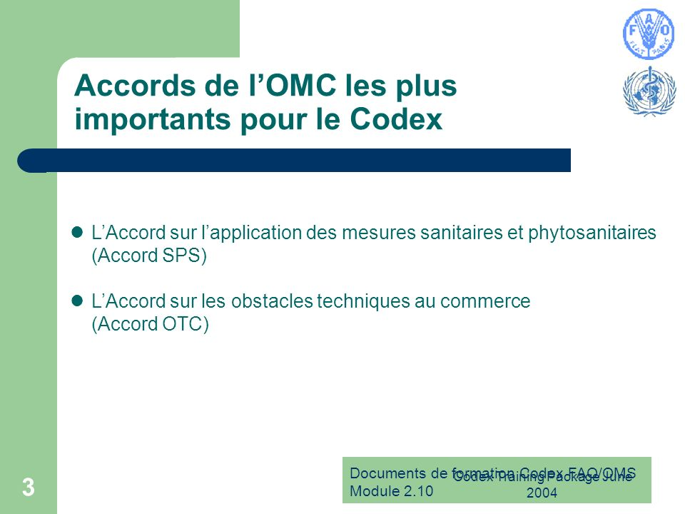 Accords de l'OMC les plus importants pour le Codex