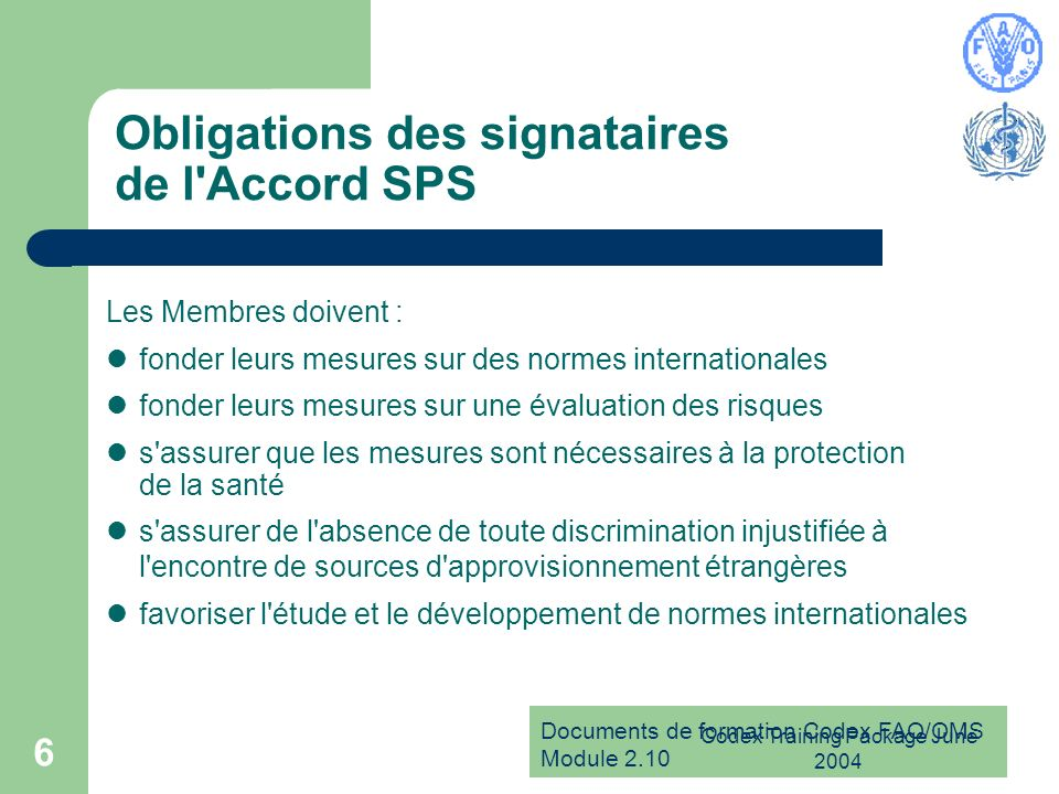 Obligations des signataires de l Accord SPS