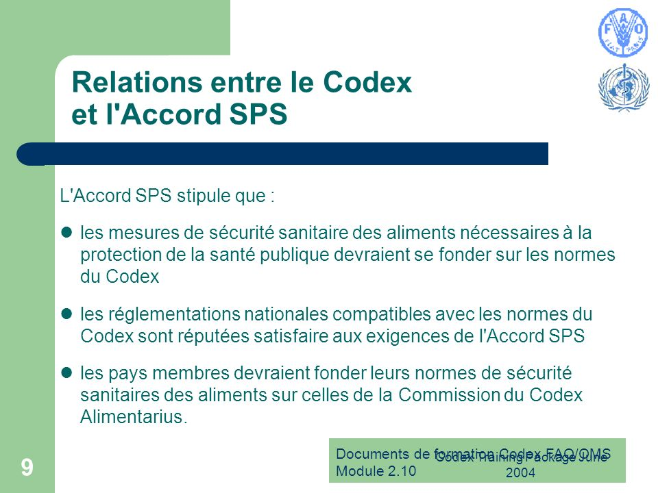 Relations entre le Codex et l Accord SPS