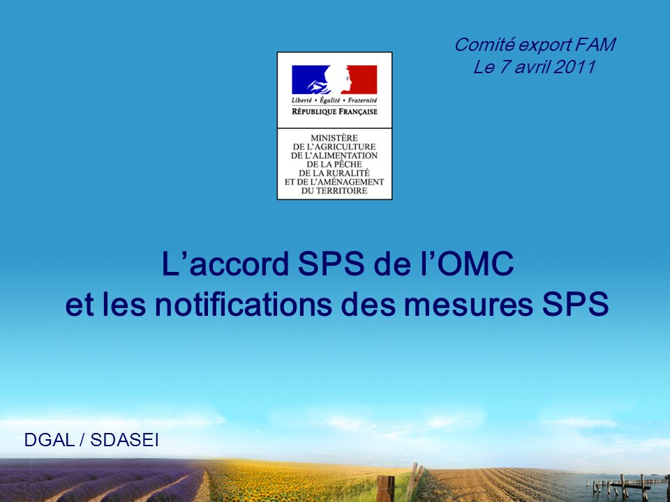 L'accord SPS de l'OMC et les notifications des mesures SPS