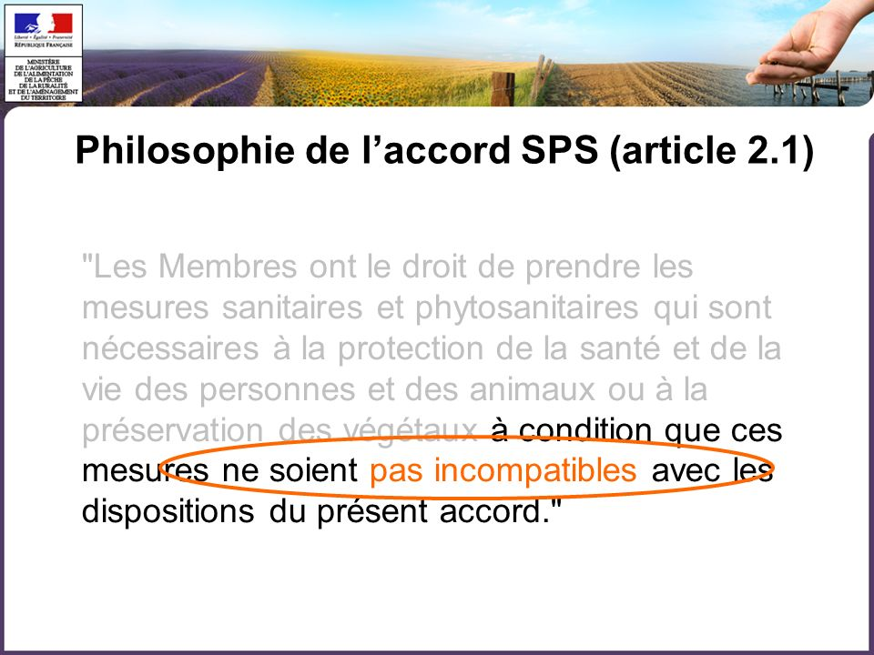 Philosophie de l'accord SPS (article 2.1)