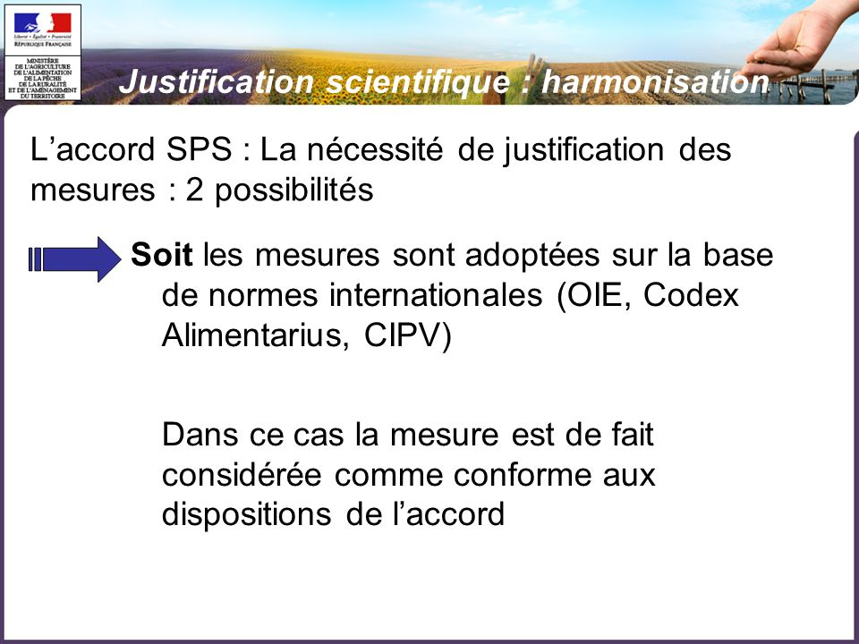 Justification scientifique : harmonisation