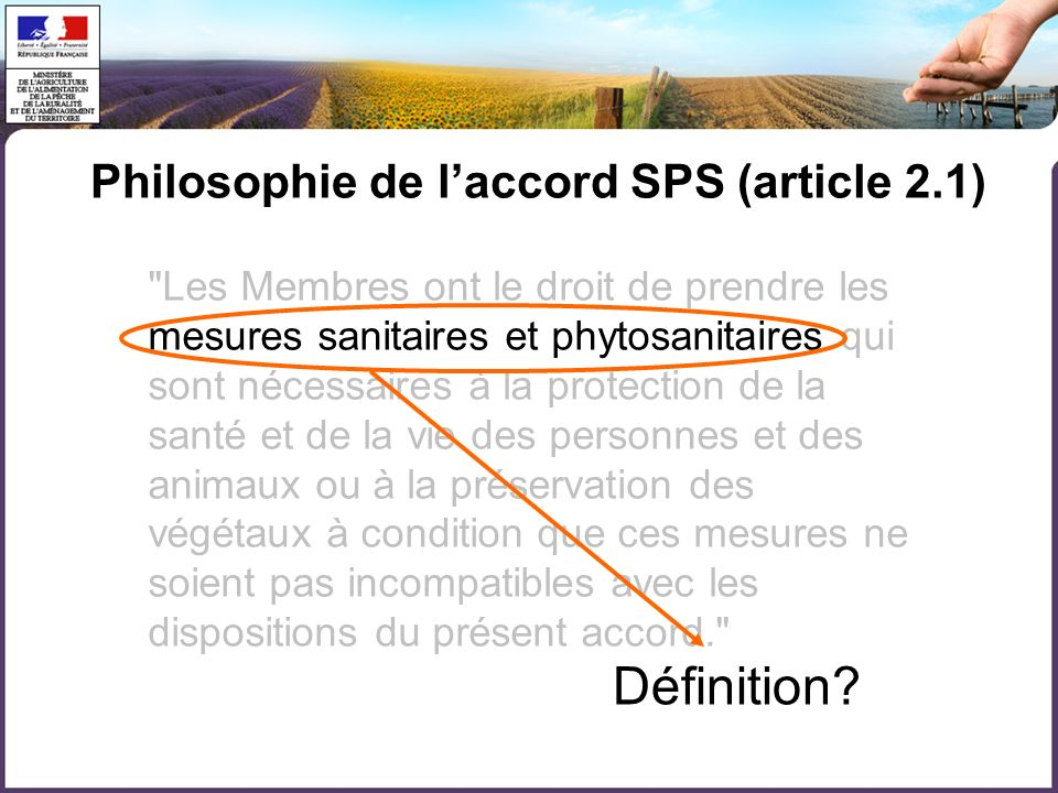 Définition Philosophie de l'accord SPS (article 2.1)