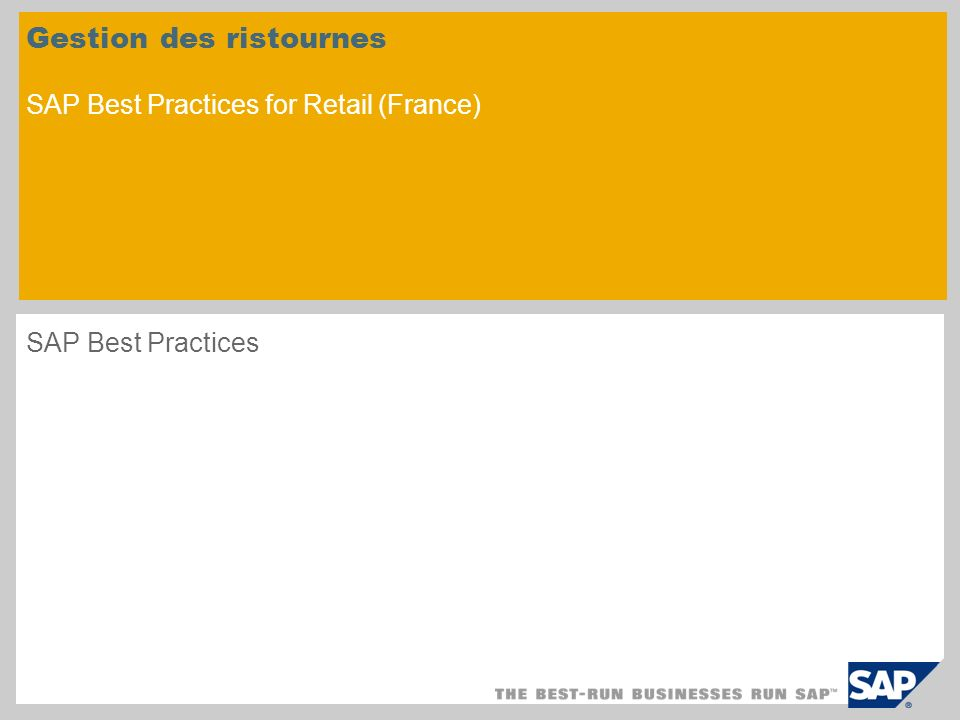 Gestion des ristournes SAP Best Practices for Retail (France)