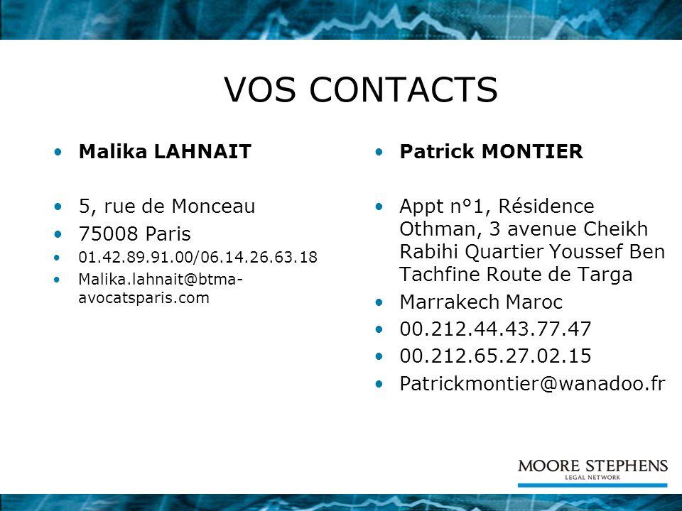 VOS CONTACTS Malika LAHNAIT 5, rue de Monceau 75008 Paris