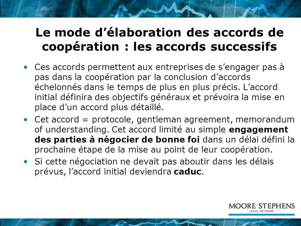Le mode d'élaboration des accords de coopération : les accords successifs