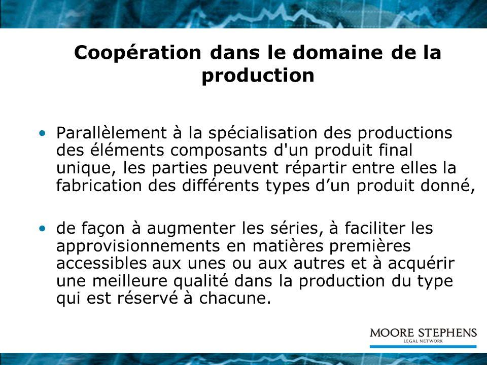 Coopération dans le domaine de la production
