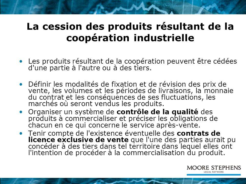La cession des produits résultant de la coopération industrielle