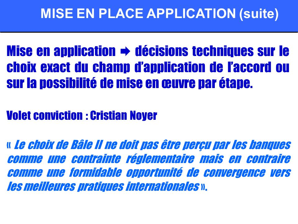 MISE EN PLACE APPLICATION (suite)