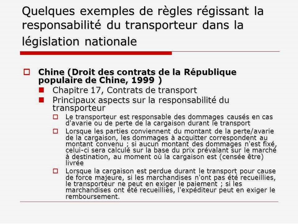 Quelques exemples de règles régissant la responsabilité du transporteur dans la législation nationale