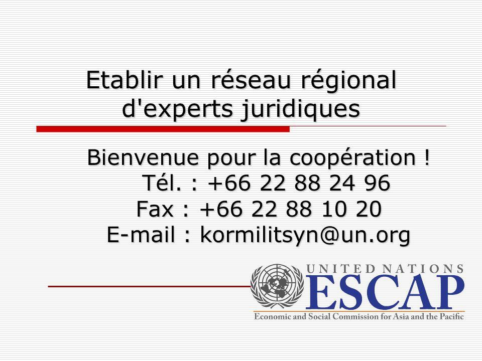 Etablir un réseau régional d experts juridiques