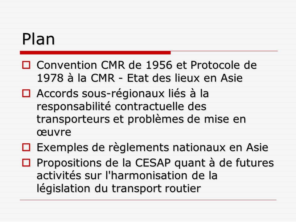 Plan Convention CMR de 1956 et Protocole de 1978 à la CMR - Etat des lieux en Asie.