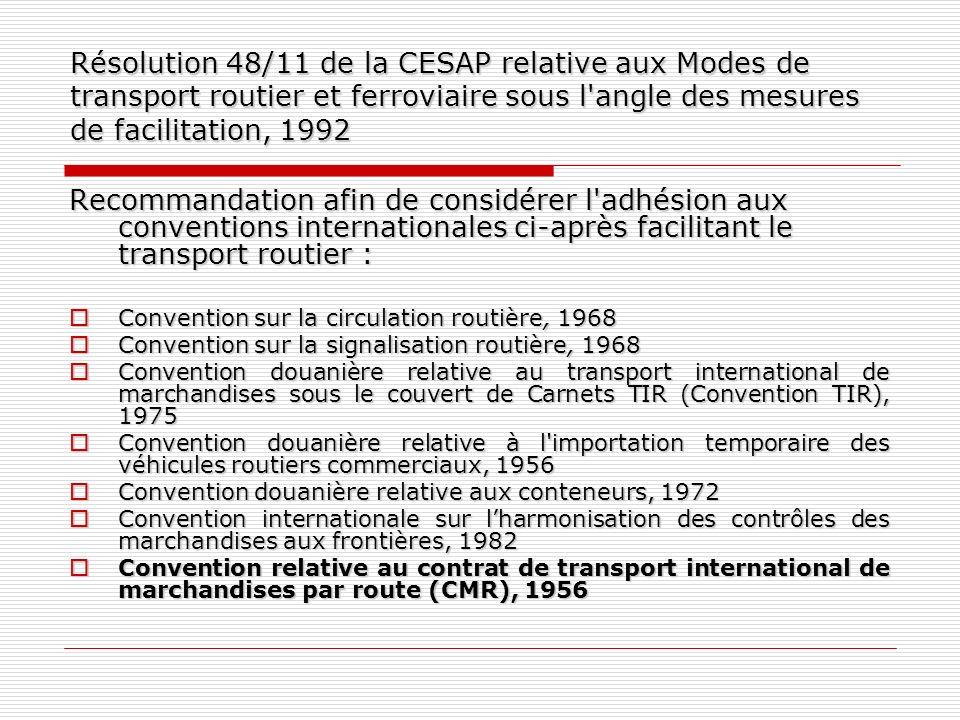 Résolution 48/11 de la CESAP relative aux Modes de transport routier et ferroviaire sous l angle des mesures de facilitation, 1992