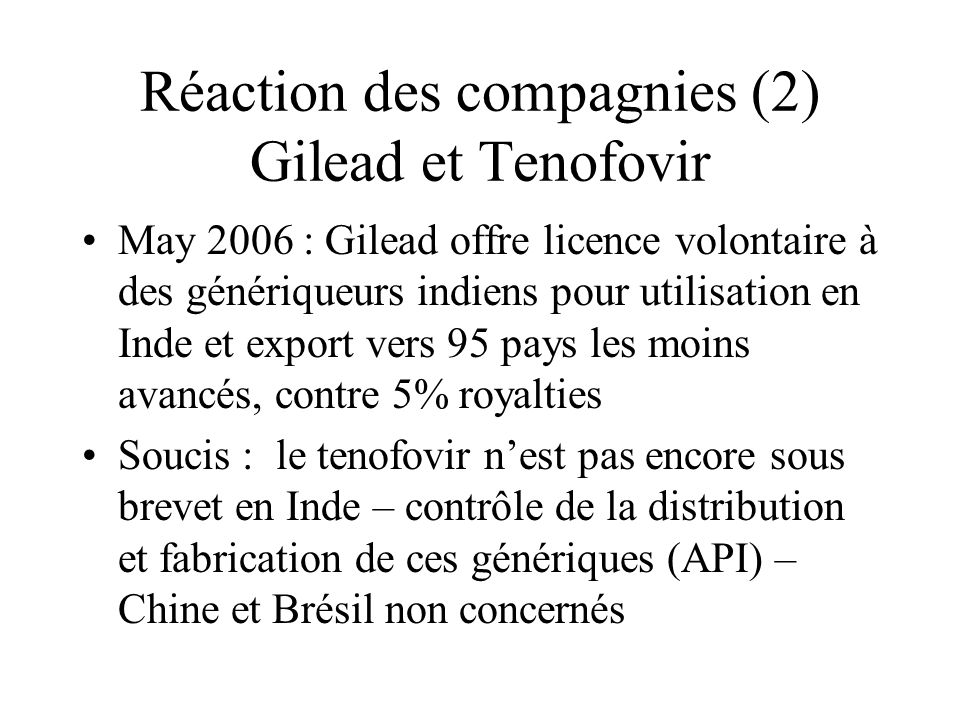 Réaction des compagnies (2) Gilead et Tenofovir