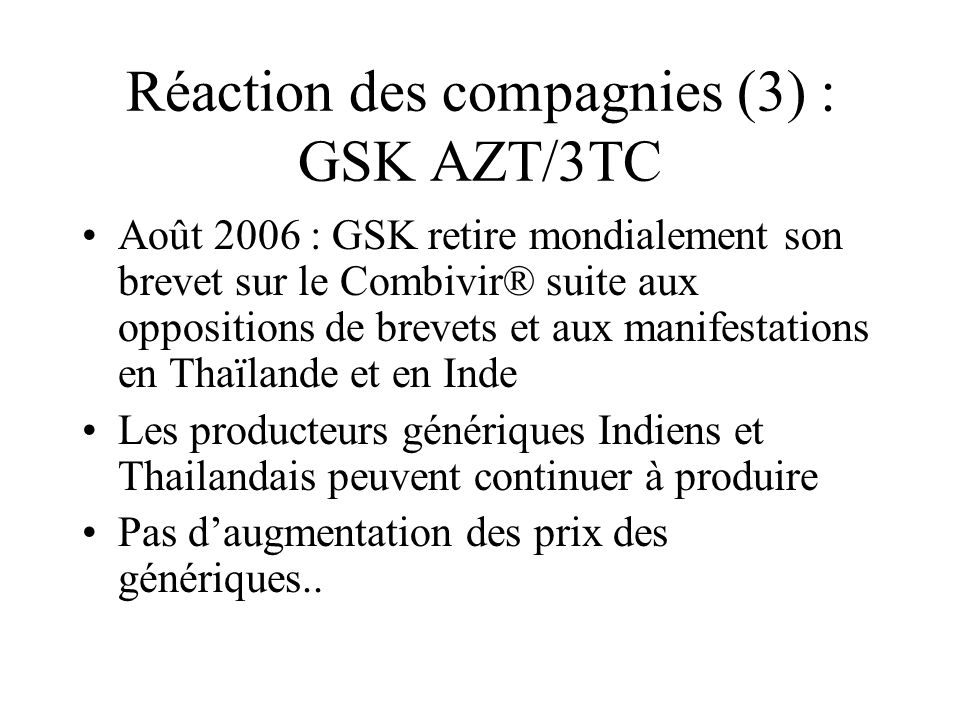 Réaction des compagnies (3) : GSK AZT/3TC