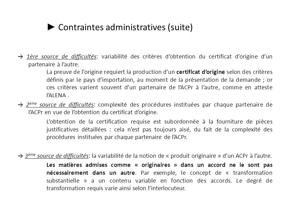 ► Contraintes administratives (suite)