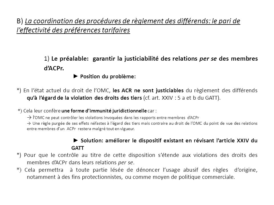 B) La coordination des procédures de règlement des différends: le pari de l'effectivité des préférences tarifaires